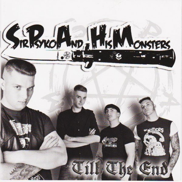 SIR PSYKO AND HIS MONSTERS - Till The End CD