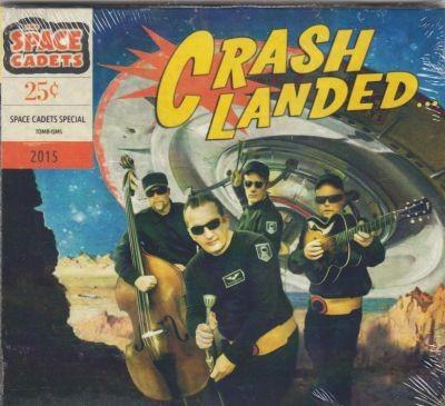 """SPACE CADETS - Crash Landed 10""""LP"""