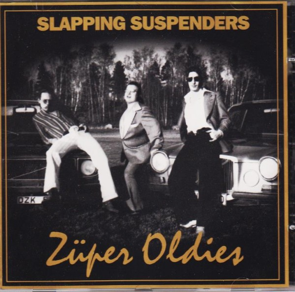 SLAPPING SUSPENDERS - Züper Oldies MCD