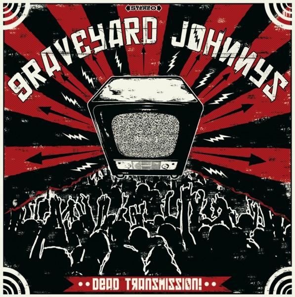GRAVEYARD JOHNNYS - Dead Transmission LP