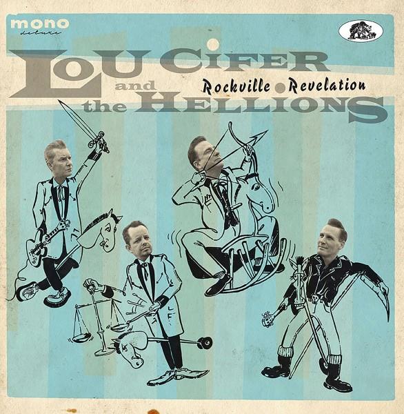 LOU CIFER & THE HELLIONS - Rockville Revelation LP