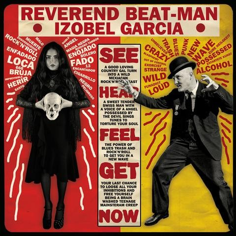 REVEREND BEAT-MAN / IZOBEL GARCIA - Baile Bruja Muerto LP + CD