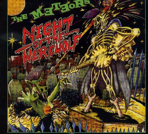 METEORS - Night Of The Werewolf CD