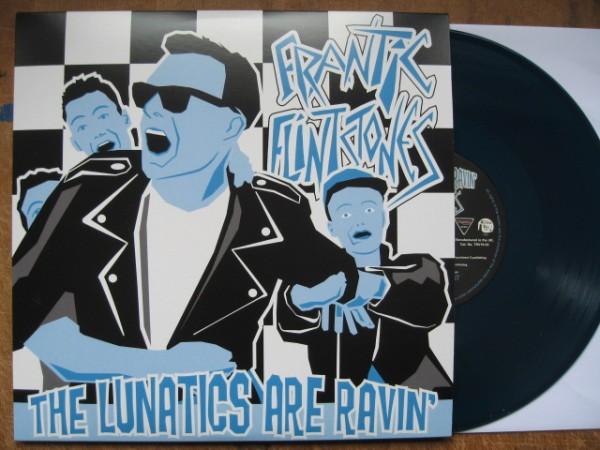 "FRANTIC FLINTSTONES - The Lunatics Are Ravin' 10""LP"
