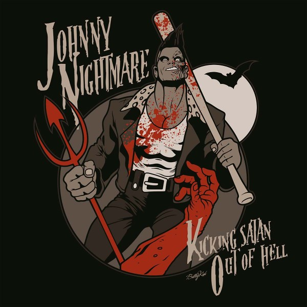 JOHNNY NIGHTMARE - Kicking Satan Out Of Hell CD