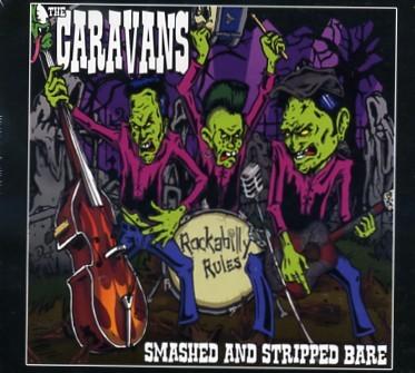 CARAVANS - Smashed And Stripped Bare CD