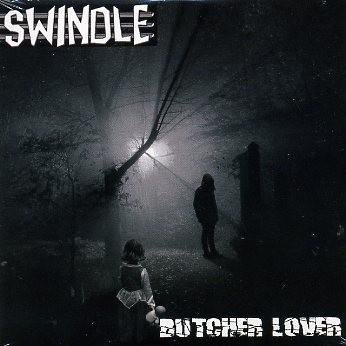 SWINDLE-Butcher Lover CD