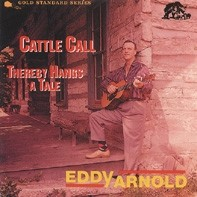 ARNOLD, EDDY - Cattle Call CD