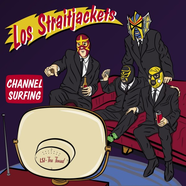 "LOS STRAITJACKETS - Channel Surfing 12""MLP"