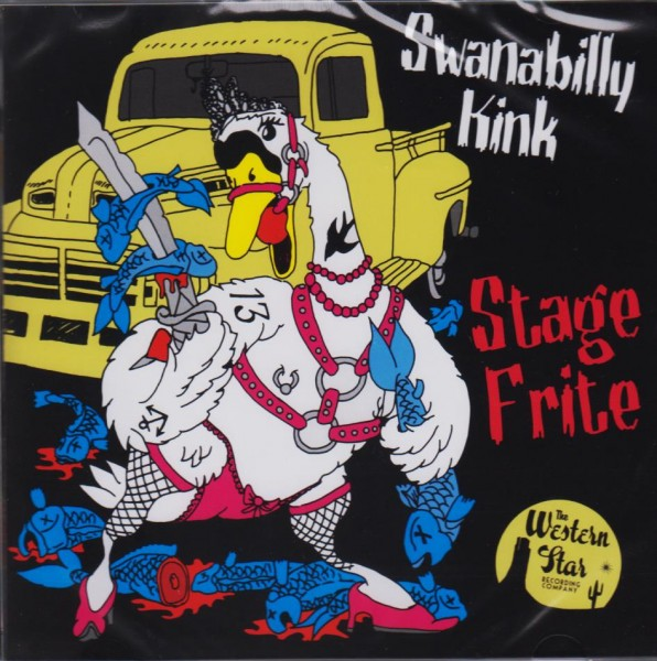 STAGE FRITE - Swanabilly Kink CD
