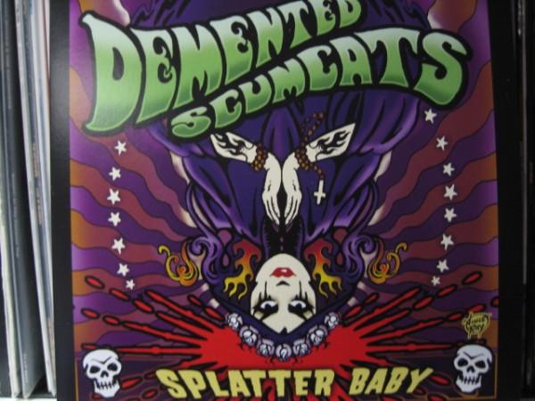 DEMENTED SCUMCATS - Splatter Baby LP