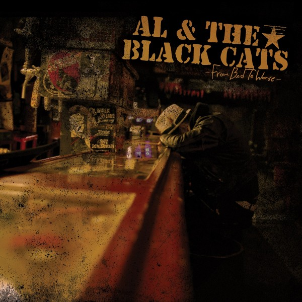 AL & THE BLACK CATS - From Bad To Worse LP ltd.