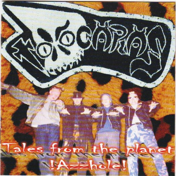 TOXOCARAS - Tales From The Planet Azzhole CD