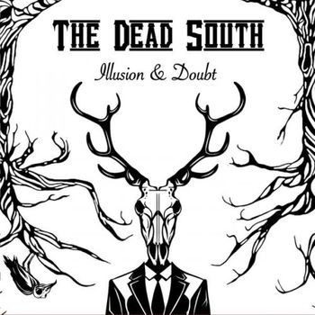 DEAD SOUTH - Illusion & Doubt CD
