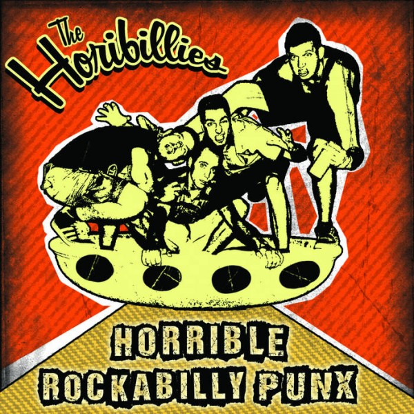HORIBILLIES - Horrible Rockabilly Punx CD