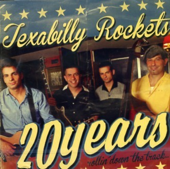 TEXABILLY ROCKETS - 20 Years Rollin' Down The Track CD