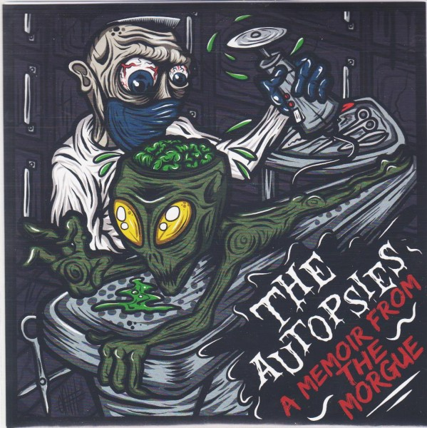 "AUTOPSIES - A Memoir From The Morgue 7""EP ltd."