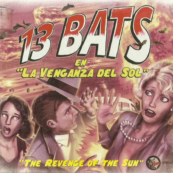 """13 BATS - En """"La Venganza Del Sol"""" LP"""