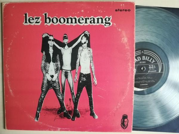 LEZ BOOMERANG - ...a wild surf rockin' garage show!!! LP ltd. CLEAR