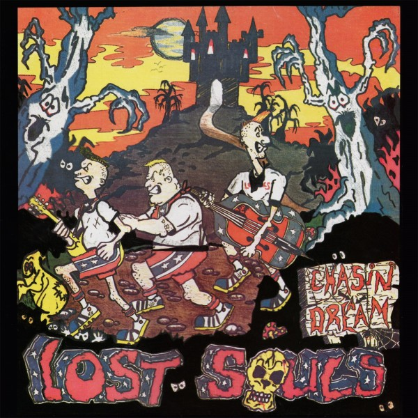 LOST SOULS - Chasin' A Dream LP