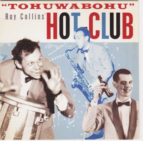RAY COLLINS` HOT-CLUB - Tohuwabohu CD