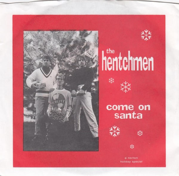 "HENTCHMEN - Come On Santa 7"" 2nd hand"
