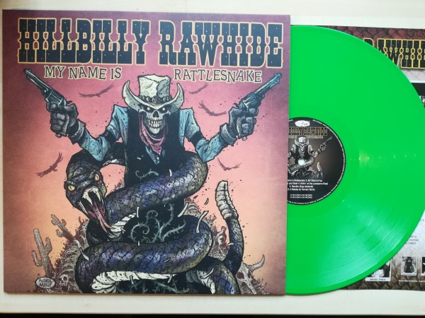 HILLBILLY RAWHIDE - My Name Is Rattlesnake LP green ltd.