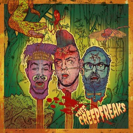 CREEPFREAKS - Tales From Thee Creepfreaks LP ltd.