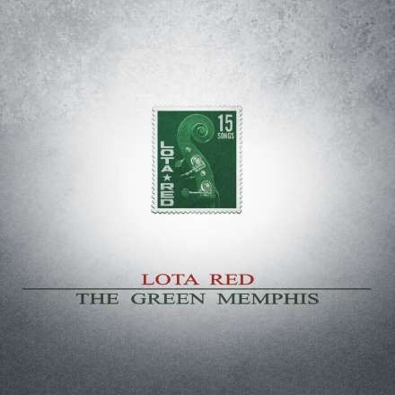 LOTA RED - The Green Memphis CD