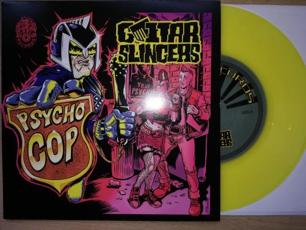 "GUITAR SLINGERS - Psycho Cop 7""EP ltd. YELLOW"