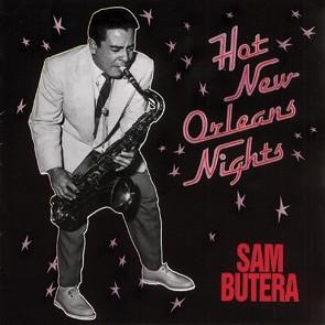 BUTERA, SAM - Hot New Orleans Nights CD