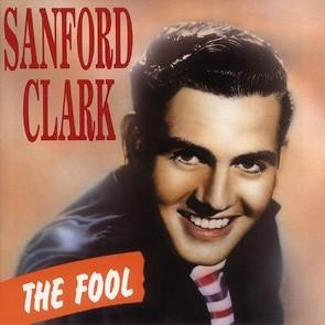 CLARK, SANFORD - The Fool CD