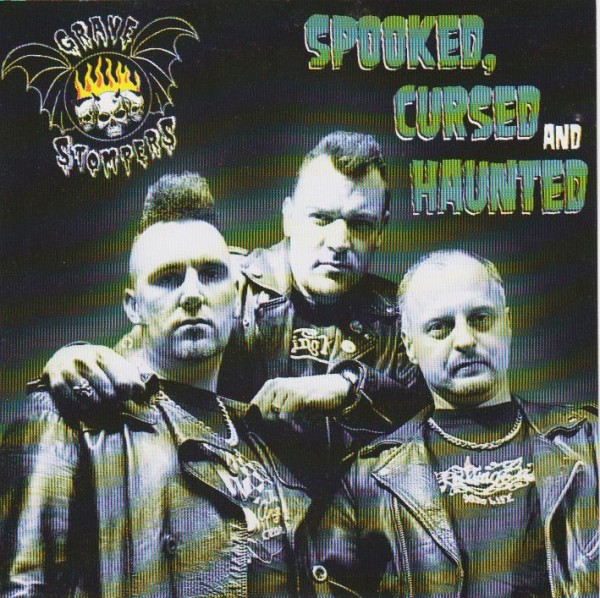 GRAVE STOMPERS - Spooked, Cursed And Haunted CD