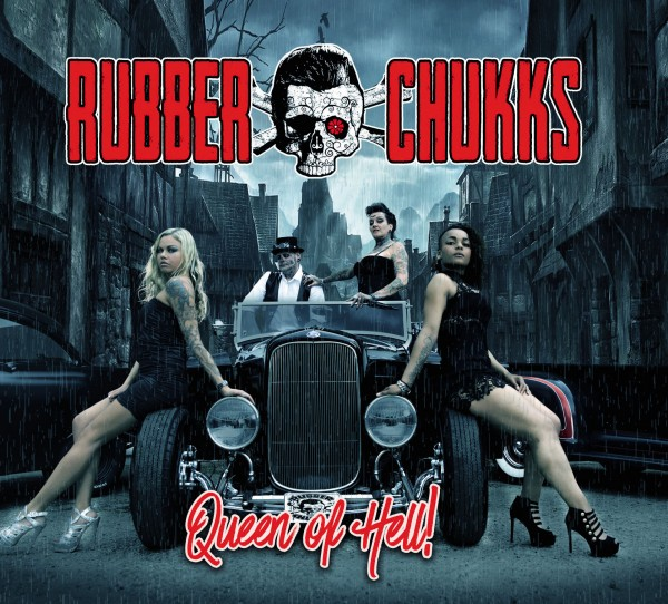 RUBBER CHUKKS - Queen Of Hell CD