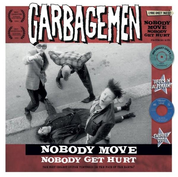 GARBAGEMEN - Nobody Move Nobody Get Hurt LP