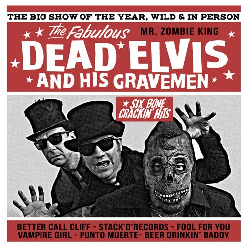 "DEAD ELVIS AND HIS GRAVEMEN 10""LP ltd."