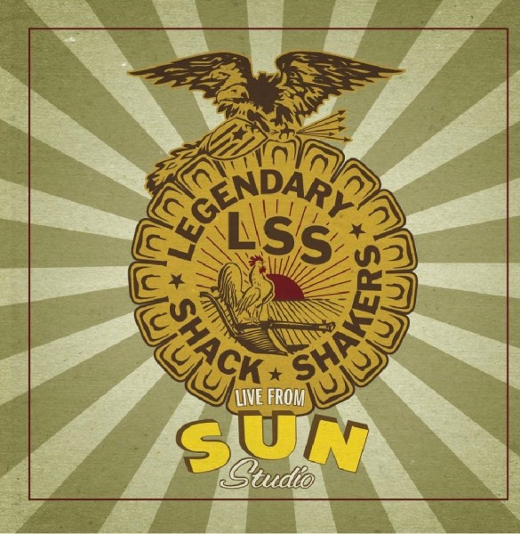 LEGENDARY SHACK SHAKERS - Live From Sun Studio LP