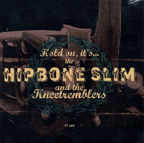 "HIPBONE SLIM & THE KNEETREMBLERS-Hold On...7""EP"