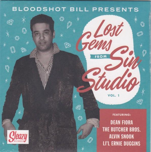 "BLOODSHOT BILL - Lost Gems From Sin Studio Vol.1 7""EP"