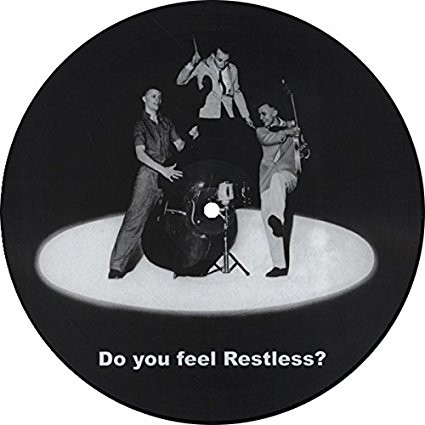 RESTLESS - Do You Feel Restless? Picture Disc