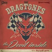 "DRAGTONES - The Devil Inside 7"""