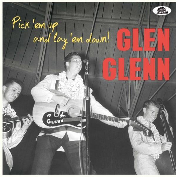"GLEN GLENN - Pick 'Em Up And Lay 'Em Down 10""LP"