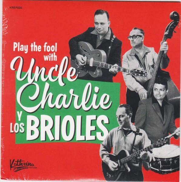 """UNCLE CHARLIE Y LOS BRIOLES 7""""EP"""