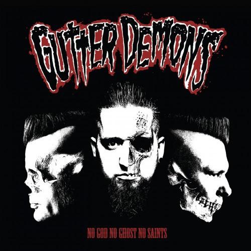 GUTTER DEMONS - No God No Ghost No Saints LP