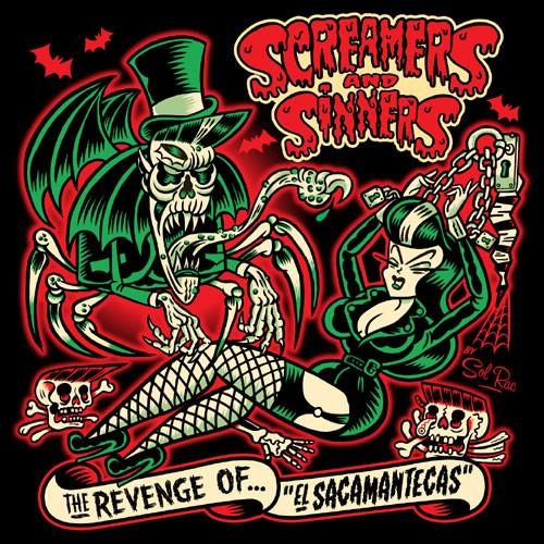 SCREAMERS AND SINNERS - The Revenge Of El Sacamantecas LP & CD