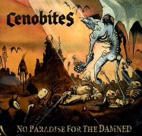 CENOBITES - No Paradise For The Damned CD