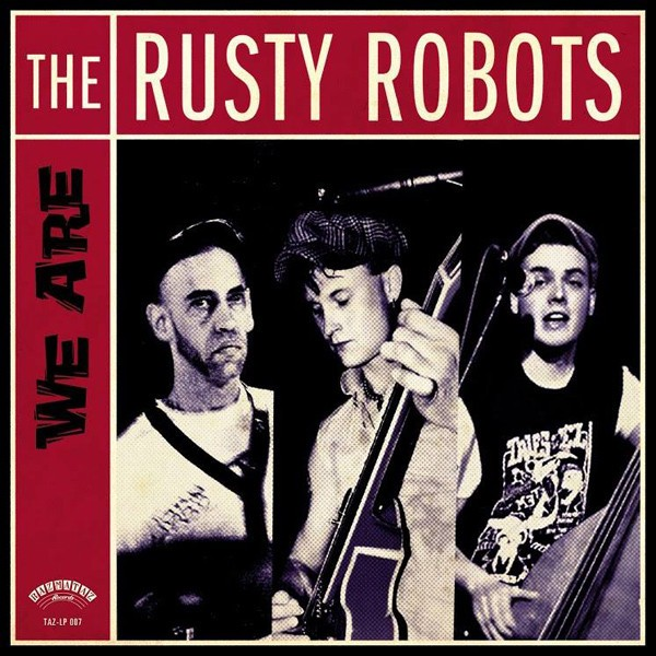 RUSTY ROBOTS - We Are The Rusty Robots LP