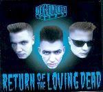 NEKROMANTIX - Return Of The Loving Dead CD