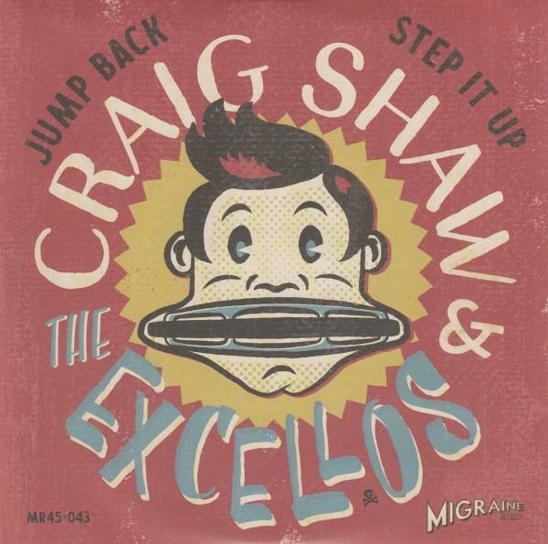 "CRAIG SHAW & THE EXCELLOS - Jump Back 7"" ltd."