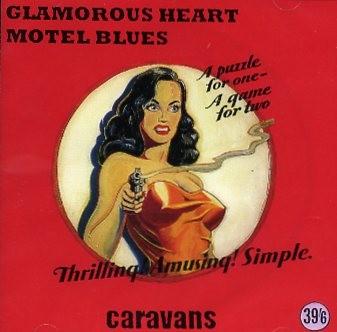 CARAVANS - Glamorous Heart CD